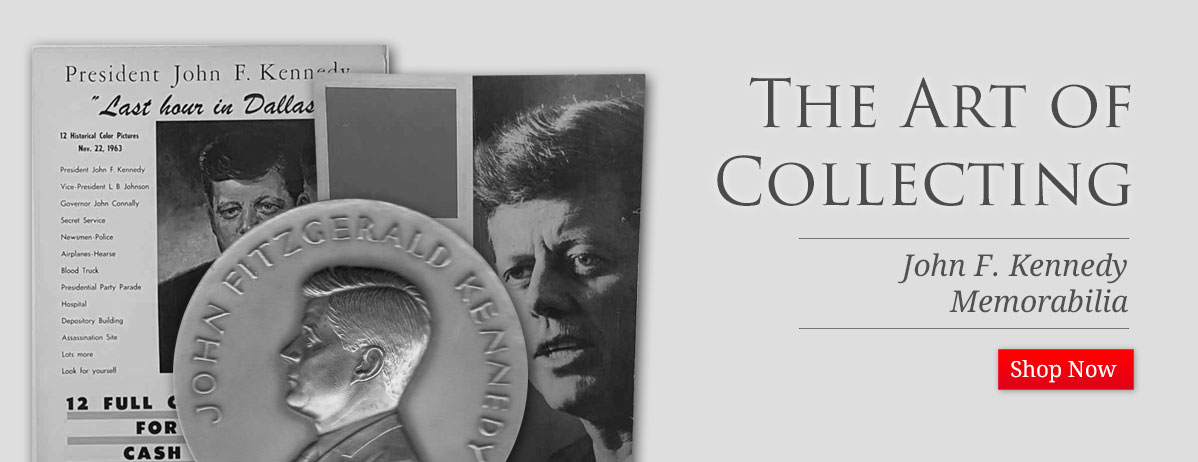 The Art of Collecting JFK Memorabilia